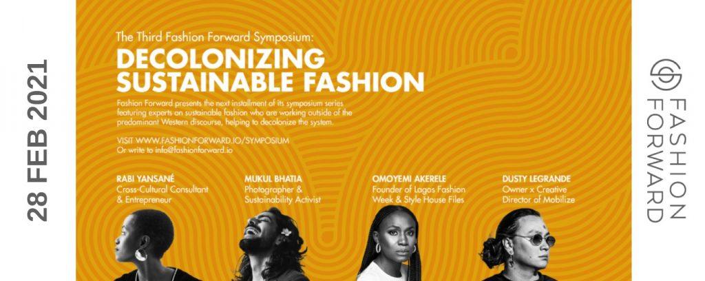 FASHION FORWARD | Decolonizing Sustainable Fashion | Online Event | 28 Feb 2021