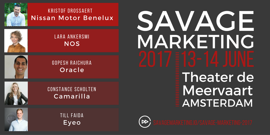 Savage Marketing 2017, 13-14 June, Amsterdam